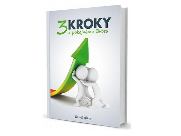 E-BOOK 3 kroky k pokojnému životu (Tomáš Blažo)