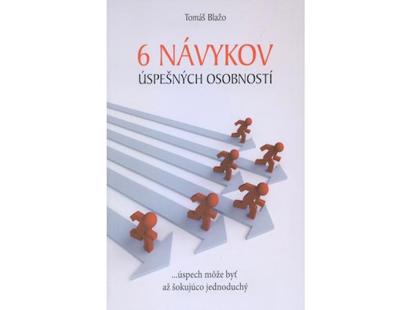 E-BOOK 6 návykov úspešných osobností (Tomáš Blažo)